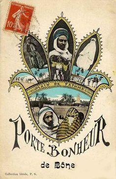 Carte Postale d'une Main de Fatma Porte bonheur de Bône Algérie