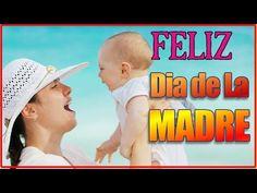 Feliz Dia de La Madre 2015 | Mamá no me alcanzará la vida para agracerte, Feliz Dia - YouTube