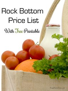 Knowing when you are getting a deal is half the battle in saving money. I'm sharing a  Free printable of my Rock Bottom Price List. Come on over and print it before you shop.
