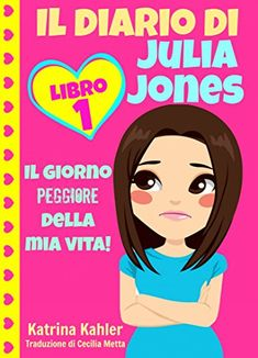 Il diario di Julia Jones - Libro 1: Il giorno peggiore de... https://www.amazon.it/dp/B00QLFNVCW/ref=cm_sw_r_pi_dp_FjUzxbMP453FM