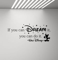 If You Can Dream It You Can Do It Walt Disney Quote Wall Decal Kids Poster Vinyl Sticker Playroom Decor Children Nursery Wall Art Print - wallquotes Simple Wall Paintings, Creative Wall Painting, Wall Painting Decor, Disney Wall Decals, Kids Wall Decals, Vinyl Decals, Decals For Walls, Wall Decor Stickers, Playroom Decor