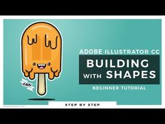 Easy Beginner Adobe Illustrator Tutorial: Building with Shapes - YouTube