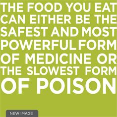 The food you eat can either be the safest and most powerful form of medicine or the slowest form of poison - low carb lifestyle Christian Inspiration, New Image, Medicine, Low Carb, Healthy Recipes, Canning, Eat, Lifestyle, Live