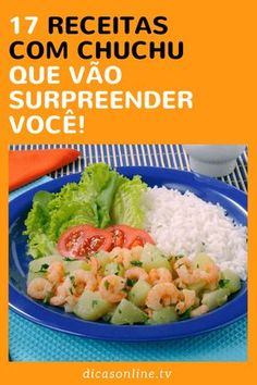 Receitas com chuchu Drinking Tea, Food Pictures, Potato Salad, Grains, Paleo, Food And Drink, Low Carb, Menu, Lunch