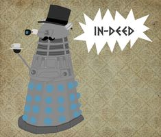 Gentleman Dalek by ~whosname on deviantART