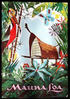 Tiki poster: Mauna Loa, Detroit's lost Tiki paradise. Hawaii Vintage, Vintage Tiki, Vintage Hawaiian, Tahiti, Bora Bora, Oahu, Honolulu Zoo, Kitsch, Tiki Art