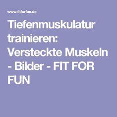 Tiefenmuskulatur trainieren: Versteckte Muskeln - Bilder - FIT FOR FUN