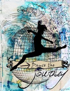 Dance the journey.