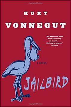 Jailbird: A Novel: Kurt Vonnegut: 9780385333900: AmazonSmile: Books