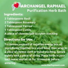 ARCHANGEL RAPHAEL PURIFICATION HERB BATH. From the book The Archangel Apothecary - https://store.bookbaby.com/book/The-Archangel-Apothecary  Archangel Raphael, aromatherapy, essential oils, herbal bath, archangels,
