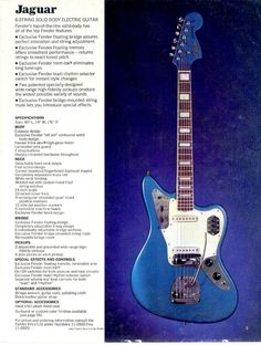 vintage ad for the Fender Jaguar.  Lake placid blue with matching headstock.  My dream guitar.