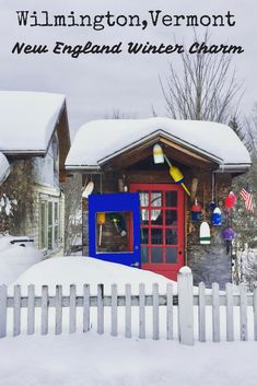Wilmington is a charming town in southern Vermont that is beautiful to visit during the winter. Wander around antique shops, country stores, quaint inns...