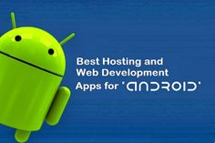 Here are seven apps that you may use in order to host and develop your website.
