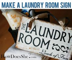 Make an adorable Laundry Room sign! #diy #sign #loadsoffun Tutorial at HowDoesShe.com