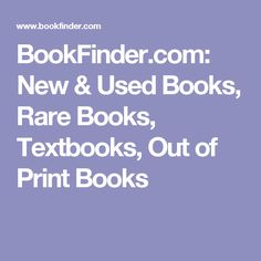 BookFinder.com: New & Used Books, Rare Books, Textbooks, Out of Print Books