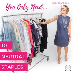 You Only Need 10 Neutral Staples to Create an Endless Wardrobe — MappCraft Capsule Wardrobe, Wardrobe Staples, Clothing Staples, Capsule Outfits, Fashion Capsule, Travel Wardrobe, Wardrobe Ideas, Fall Wardrobe, Business Casual Outfits