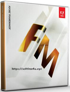 Adobe FrameMaker 2015 Full Version Free Download.   Download Adobe FrameMaker 2015 Full Version for Free FrameMaker v13.0.5 This Latest Adobe FrameMaker 2015 is manufactured by Adobe Systems Incor....
