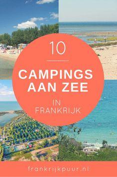 De 10 mooiste campings aan zee in Frankrijk - Tips voor je vakantie in Frankrijk