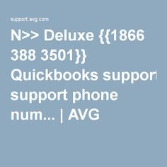 N>> Deluxe {{1866 388 3501}} Quickbooks support phone num... | AVG