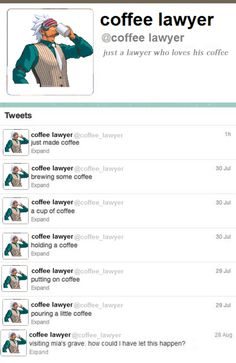 Coffee   Phoenix Wright: Ace Attorney   Know Your Meme