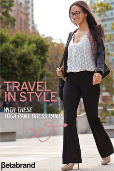 Searching for a travel tip that will change your life? Look no further than Betabrand's Travel Yoga Pants. They combine soft, stretchy performance knit with dress-pant styling to make you look fashionable without sacrificing comfort (especially at 36,000 feet). Discover Betabrand's most comfortable pant designed to make any journey a joy, even if you're stuck in that middle seat. Take 20% off your first pair today!