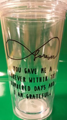This listing is for one (1) coffee cup or tumbler with decal inspired by the book, The Fault In Our Stars. The quote reads: You gave me a forever $10.99 want: 5/10