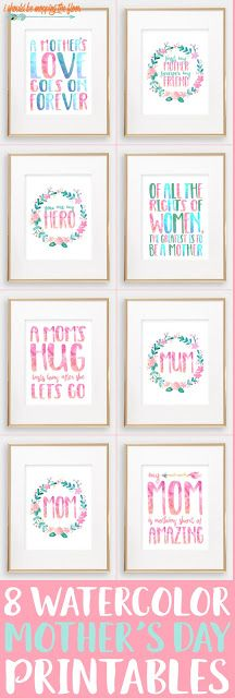 Eight Watercolor Mother's Day Printables