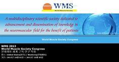 WMS 2013 World Muscle Society Congress 몬테레이 세계 근육 연구 학회