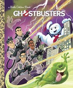 GHOSTBUSTERS: These New Little Golden Books Ain't Afraid of No Ghost