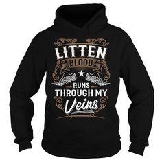 I Love LITTEN LITTENYEAR LITTENBIRTHDAY LITTENHOODIE LITTEN NAME LITTENHOODIES  TSHIRT FOR YOU T shirts