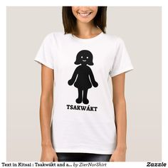 Shop Text in Kitsai : Tsakwákt and a woman font T-Shirt created by ZierNorShirt. Personalize it with photos & text or purchase as is! Girls Wardrobe, Comfy Casual, Black Women, Shirt Designs, T Shirts For Women, How To Wear, Fashion Design, Language, Grey Colors