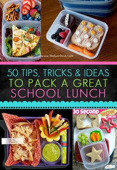 50 Tips, Tricks and Ideas For Packing Great School Lunches - Love From The Oven