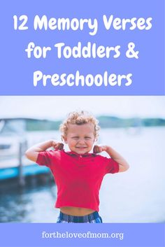 It's never too soon for kids to memorize God's Word. Here are 12 memory verses that toddlers and preschoolers can learn! www.fortheloveofmom.org