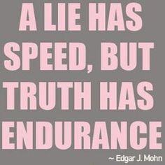 Truth has endurance