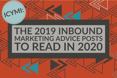 ICYMI: The 2019 Inbound Marketing Advice Posts To Read In 2020 A top 10 of tips on social media, contributed articles, creating great content, and using that content for integrated public relations and inbound marketing. Inbound Marketing, Public Relations, Articles, Advice, Social Media, Content, Reading, Tips, Reading Books