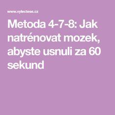 Metoda 4-7-8: Jak natrénovat mozek, abyste usnuli za 60 sekund Health Fitness, Tv, Television Set, Fitness, Health And Fitness, Television