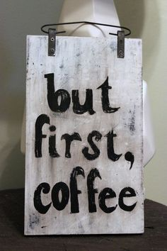 But First Coffee Rustic Hand Painted Wood Sign by KatSkull on Etsy