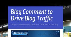 Drive your website traffic using blog commenting