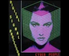 ▶ CYBER PEOPLE - Digital Signal Processor (1988) - YouTube