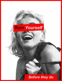 barbara kruger i love the boldness of the girl and the red and writing. its things what people wont talk about or things that people are to scared to talk about. Marilyn Monroe, Hollywood, Body Positivity, Feminist Art, Norma Jeane, Human Condition, Consumerism, Conceptual Art, Body Image
