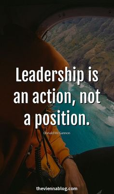"|¤| MadebyPernille: ""Leadership is an action, not a position"" - I love quotes, especially motivational ones that still keep me grounded."
