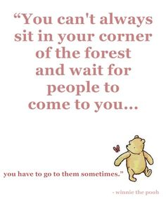 Very true Winnie the Pooh! Awesomesauce Winnie the Pooh quote yay! Great Quotes, Quotes To Live By, Me Quotes, Inspirational Quotes, Qoutes, Winnie The Pooh Quotes, Winnie The Pooh Friends, The Words, Tao Of Pooh