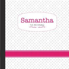 Samantha 1st Birthday  I'm turning ONE and I'm gonna shine...