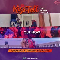 Video: Charass ft. Cynthia Morgan – Kiss & Tell