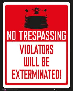 DOCTOR WHO - MINI TV POSTER (NO TRESPASSING - VIOLATERS WILL BE EXTERMINATED)