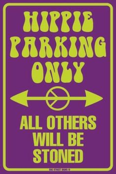 Hippie Parking Only All Others Will Be Stoned Aluminum Metal Sign Wall Decor…