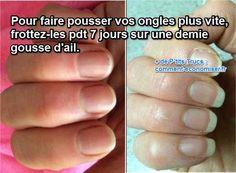 le truc pour faire pousser vos ongles plus vite naturellement