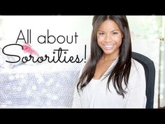 A video all about Sororities and my advice!!!  http://www.youtube.com/watch?v=5b7Uu0xAFts=c4-overview=UU6BALmVA6bS2_acvMkYGFTg
