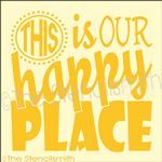 2028 - This is our Happy Place from stencilsmith