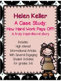 Helen Keller was a extraordinary example of how hard work and determination can lead to great accomplishments. Helen persevered and overcame difficult conditions and went on to become an inspirational leader who helped many people all across the world.